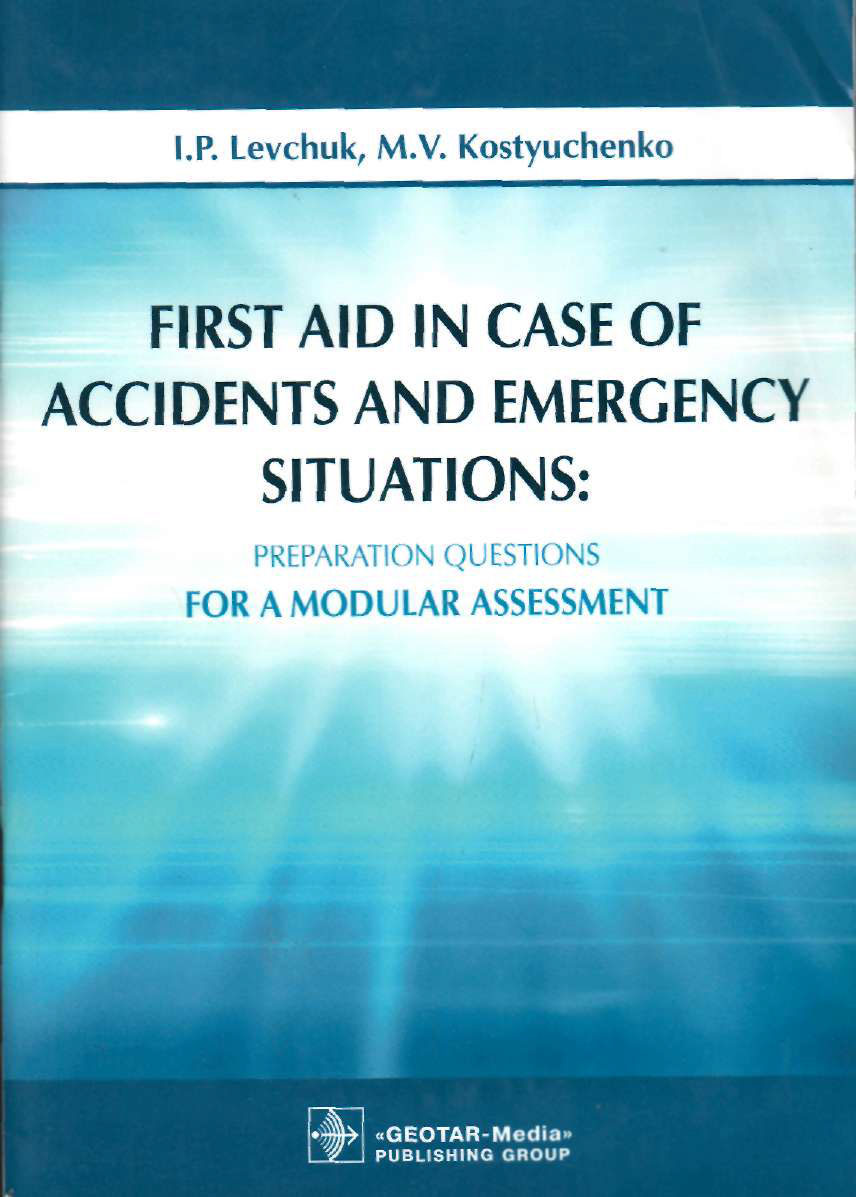 First aid in case accidtnts and emergency situations